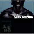 Alec Empire [The Golden Foretaste Of Heaven]