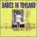 Babes In Toyland [To Mother]