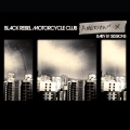 Black Rebel Motorcycle Club [American X : Baby 81 Sessions]