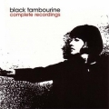 Black Tambourine [Complete Recordings]