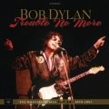 Bob Dylan [The Bootleg Series Vol. 13: Trouble No More 1979–1981]