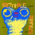 Butthole Surfers [Independent Worm Saloon]