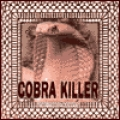 Cobra Killer [The Third Armpit]