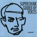 Superchunk / Guided By Voices