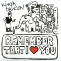 Kimya Dawson [Remember That I Love You]