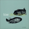 Low Dirty Three - In The Fishtank