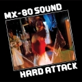 Mx-80 Sound [Hard Attack]