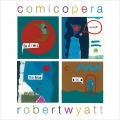 Robert Wyatt [Comicopera]