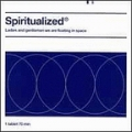 Spiritualized [Ladies And Gentlemen We Are Floating In Space]