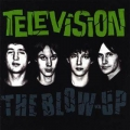 Television [The Blow-Up]