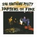 The Birthday Party [Prayers On Fire]