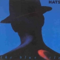 The Blue Nile [Hats]
