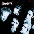 The Dead Boys [We Have Come For Your Children]