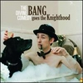 The Divine Comedy [Bang Goes The Knighthood]