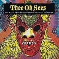 Thee Oh Sees [The Master's Bedroom Is Worth Spending A Night In]