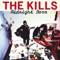 The Kills [Midnight Boom]
