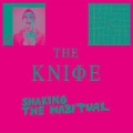 The Knife [Shaking The Habitual]