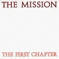 The Mission [The First Chapter]