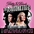 The Raveonettes [Pretty In Black]