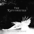 The Raveonettes [Raven In The Grave]