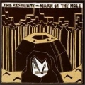 The Residents [Mark Of The Mole]