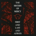 The Sisters Of Mercy [First And Last And Always : Remastered & Expanded]