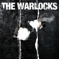 The Warlocks [The Mirror Explodes]