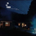 Yo La Tengo [And Then Nothing Turn Itself Inside-Out]