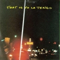 That Is Yo La Tengo EP